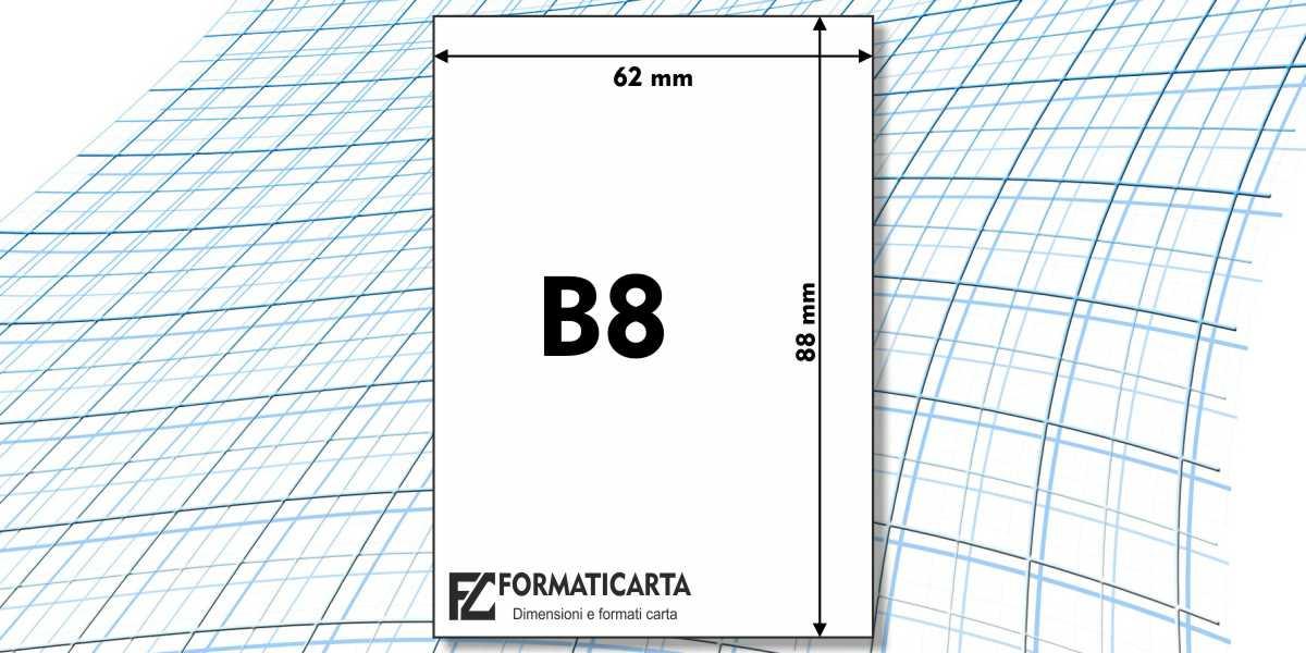 Dimensioni Foglio B8